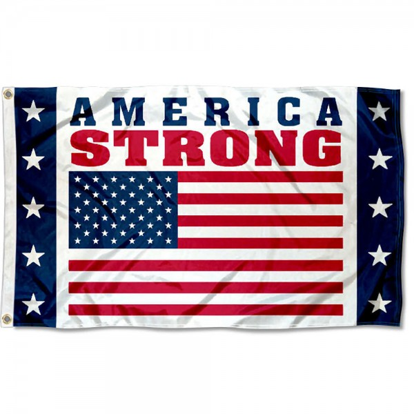 America Strong Flag measures 3'x5', is made of 100% poly, has quadruple stitched sewing, two metal grommets, and has double sided America Strong logos.