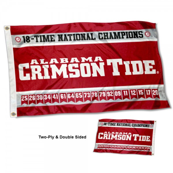 Alabama Crimson Tide 18 Time Football National Champions Double Sided Flag measures 3'x5', is made of 2 layer 100% polyester, has quadruple stitched flyends for durability, and is readable correctly on both sides. Our Alabama Crimson Tide 18 Time Football National Champions Double Sided Flag is officially licensed by the university, school, and the NCAA.