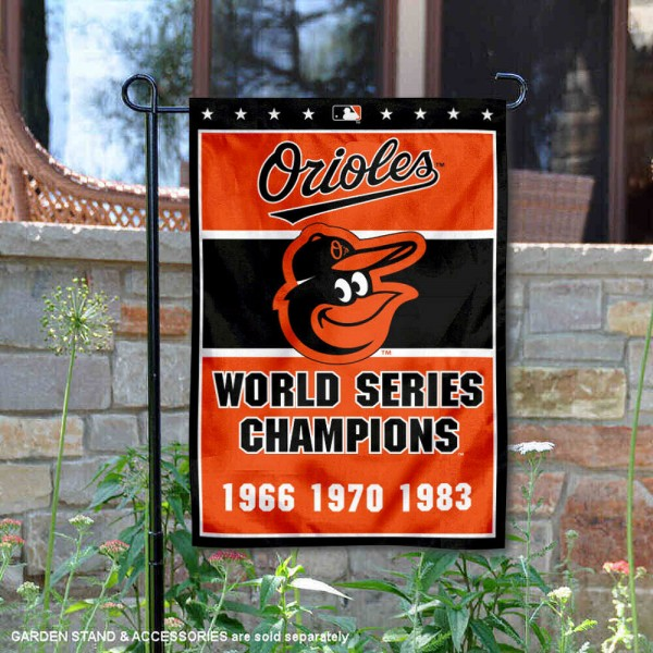 Baltimore Orioles 3-Time World Series Champions Garden Flag is 12.5x18 inches in size, is made of 2-ply polyester, and has two sided screen printed logos and lettering. Available with Express Next Day Shipping, our Baltimore Orioles 3-Time World Series Champions Garden Flag is MLB Genuine Merchandise and is double sided.