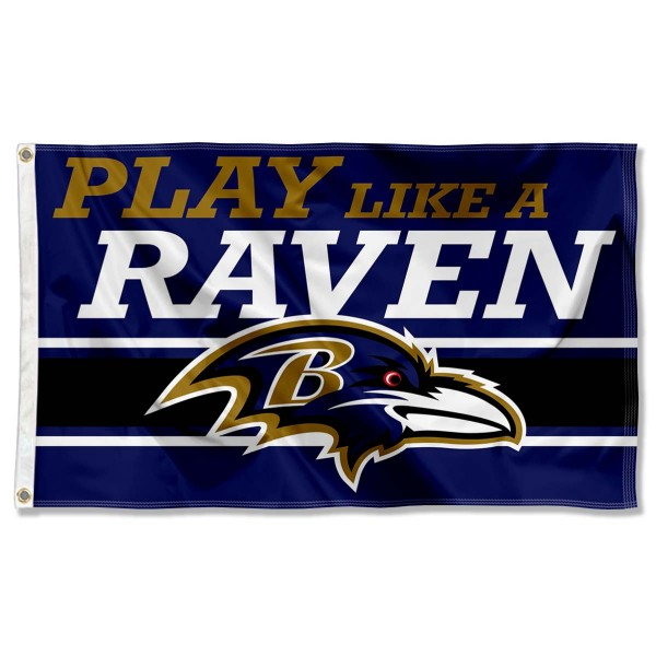 Our Baltimore Ravens Play Like A Raven Flag is double sided, made of poly, 3'x5', has two metal grommets, indoor or outdoor, and four-stitched fly ends. These Baltimore Ravens Play Like A Raven Flags are Officially Approved by the Baltimore Ravens.
