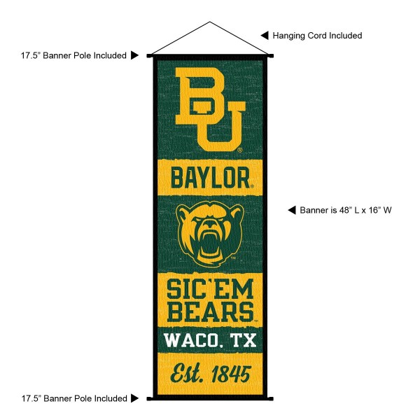 "This ""ready to hang"" Baylor University Decor and Banner is made of polyester material, measures a large 17.5"" x 48"", offers screen printed athletic logos, and includes both top and bottom 3/4"" diameter plastic banner poles and hanging cord. Our Baylor University D�cor and Banner is Officially Licensed by the selected college and NCAA."