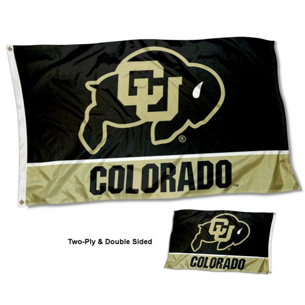Colorado Buffaloes Double Sided Flag measures 3'x5', is made of 2 layer 100% polyester, has quadruple stitched flyends for durability, and is readable correctly on both sides. Our Colorado Buffaloes Double Sided Flag is officially licensed by the university, school, and the NCAA.