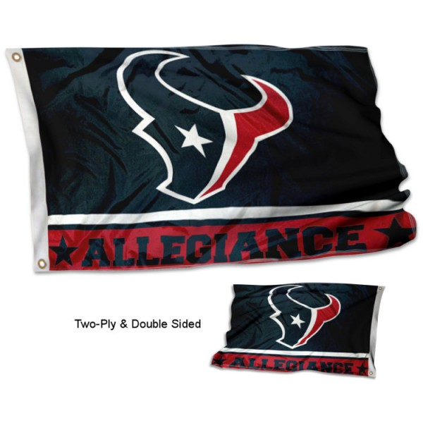Houston Texans Allegiance Flag measures 3'x5', is made of 2-ply double sided polyester with liner, has quadruple stitched sewing, two metal grommets, and has two sided team logos. Our Houston Texans Allegiance Flag is officially licensed by the selected team and the NFL and is available with overnight express shipping.