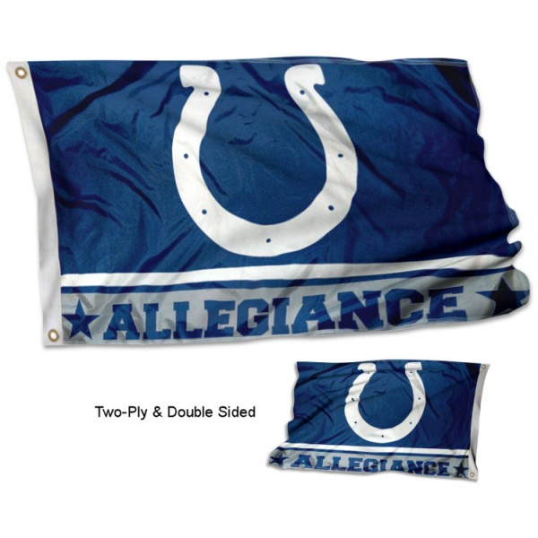 Indianapolis Colts Allegiance Flag measures 3'x5', is made of 2-ply double sided polyester with liner, has quadruple stitched sewing, two metal grommets, and has two sided team logos. Our Indianapolis Colts Allegiance Flag is officially licensed by the selected team and the NFL and is available with overnight express shipping.