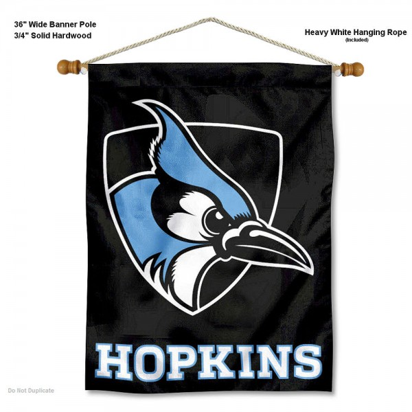"Johns Hopkins Blue Jays Wall Banner is constructed of polyester material, measures a large 30""x40"", offers screen printed athletic logos, and includes a sturdy 3/4"" diameter and 36"" wide banner pole and hanging cord. Our Johns Hopkins Blue Jays Wall Banner is Officially Licensed by the selected college and NCAA."