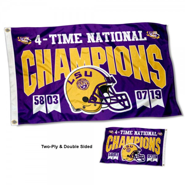 Louisiana State LSU Tigers 4 Time Football National Champions Double Sided Flag measures 3'x5', is made of 2 layer 100% polyester, has quadruple stitched flyends for durability, and is readable correctly on both sides. Our Louisiana State LSU Tigers 4 Time Football National Champions Double Sided Flag is officially licensed by the university, school, and the NCAA.