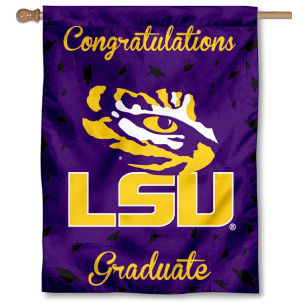 Louisiana State LSU Tigers Congratulations Graduate Flag measures 30x40 inches, is made of poly, has a top hanging sleeve, and offers dye sublimated Louisiana State LSU Tigers logos. This Decorative Louisiana State LSU Tigers Congratulations Graduate House Flag is officially licensed by the NCAA.