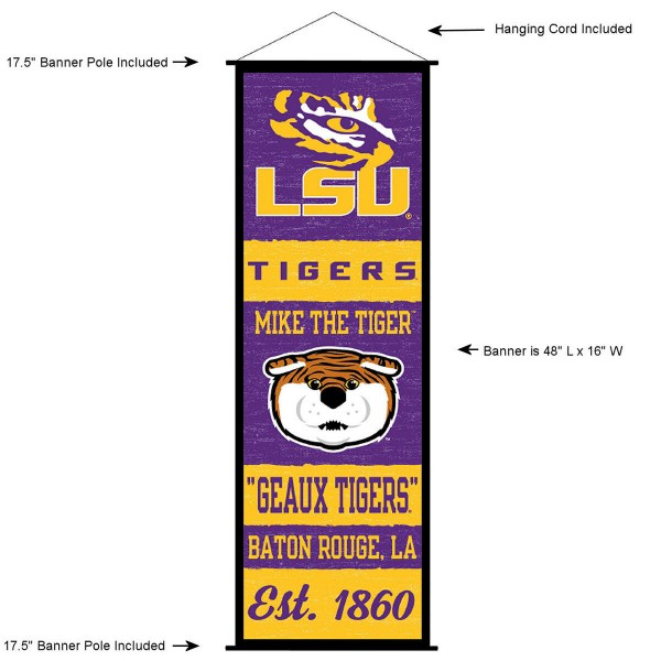 "This ""ready to hang"" Louisiana State University Decor and Banner is made of polyester material, measures a large 17.5"" x 48"", offers screen printed athletic logos, and includes both top and bottom 3/4"" diameter plastic banner poles and hanging cord. Our Louisiana State University D�cor and Banner is Officially Licensed by the selected college and NCAA."