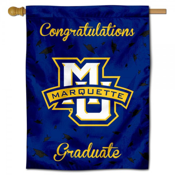 Marquette Golden Eagles Congratulations Graduate Flag measures 30x40 inches, is made of poly, has a top hanging sleeve, and offers dye sublimated Marquette Golden Eagles logos. This Decorative Marquette Golden Eagles Congratulations Graduate House Flag is officially licensed by the NCAA.