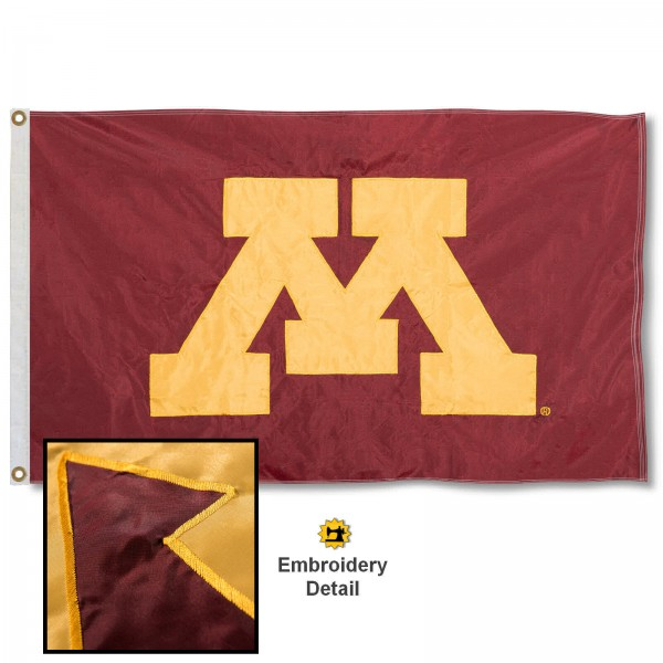 Minnesota Gophers Nylon Embroidered Flag measures 3'x5', is made of 100% nylon, has quadruple flyends, two metal grommets, and has double sided appliqued and embroidered University logos. These Minnesota Gophers 3x5 Flags are officially licensed by the selected university and the NCAA.