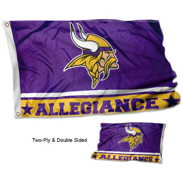 Minnesota Vikings Allegiance Flag measures 3'x5', is made of 2-ply double sided polyester with liner, has quadruple stitched sewing, two metal grommets, and has two sided team logos. Our Minnesota Vikings Allegiance Flag is officially licensed by the selected team and the NFL and is available with overnight express shipping.