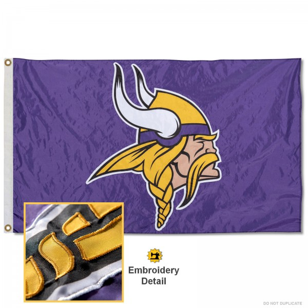 This Minnesota Vikings Embroidered Nylon Flag is double sided, made of nylon, 3'x5', has two metal grommets, indoor or outdoor, and four-stitched fly ends. These Minnesota Vikings Embroidered Nylon Flags are Officially Approved the Minnesota Vikings and NFL.