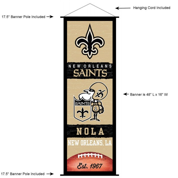 "This ""ready to hang"" New Orleans Saints Decor and Banner is made of polyester material, measures a large 17.5"" x 48"", offers screen printed athletic logos, and includes both top and bottom 3/4"" diameter plastic banner poles and hanging cord. Our New Orleans Saints D�cor and Banner is Officially Licensed by the selected team and NFL."