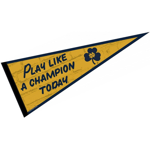Notre Dame Fighting Irish Play Like A Champion Pennant consists of our full size sports pennant which measures 12x30 inches, is constructed of felt, is single sided imprinted, and offers a pennant sleeve for insertion of a pennant stick, if desired. This Notre Dame Fighting Irish Pennant Decorations is Officially Licensed by the selected university and the NCAA.
