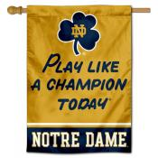 Notre Dame Fighting Irish Play Like A Champion Today House Flag