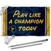 Notre Dame Fighting Irish Play Like A Champion Today Flag Pole and Bracket Kit
