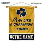 Notre Dame Play Like a Champion Today Wall Banner