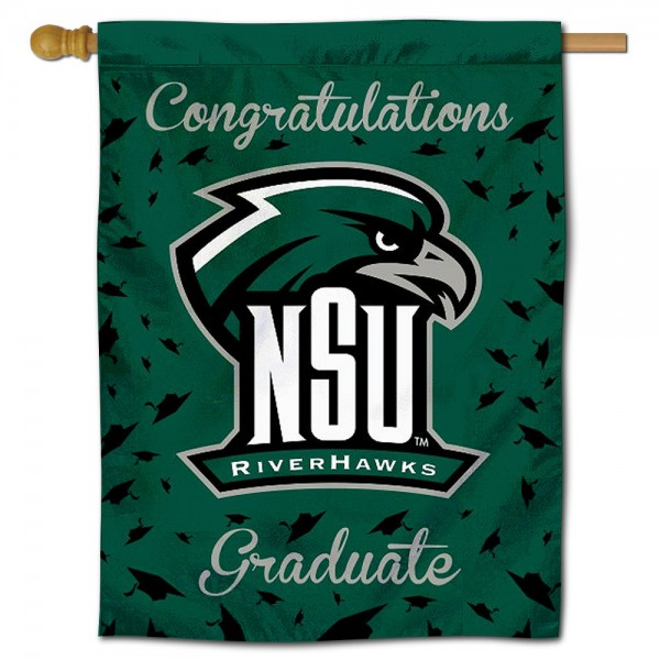 NSU Riverhawks Congratulations Graduate Flag measures 30x40 inches, is made of poly, has a top hanging sleeve, and offers dye sublimated NSU Riverhawks logos. This Decorative NSU Riverhawks Congratulations Graduate House Flag is officially licensed by the NCAA.
