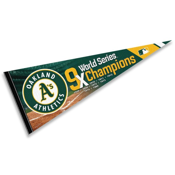 This Oakland Athletics 9 Time World Series Champions Pennant measures 12x30 inches, is constructed of felt, and is single sided screen printed with the Oakland Athletics logo and insignia. Each Oakland Athletics 9 Time World Series Champions Pennant is a MLB Genuine Merchandise product.