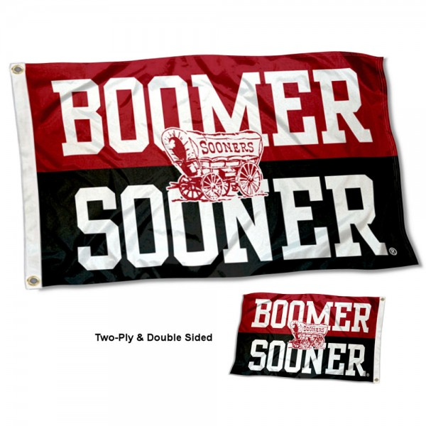 Oklahoma Sooners Boomer Sooner Double Sided Flag measures 3'x5', is made of 2 layer 100% polyester, has quadruple stitched flyends for durability, and is readable correctly on both sides. Our Oklahoma Sooners Boomer Sooner Double Sided Flag is officially licensed by the university, school, and the NCAA.