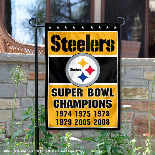 Pittsburgh Steelers 6 Time Super Bowl Champs Garden Flag is 12.5x18 inches in size, is made of 2-ply polyester, and has two sided screen printed logos and lettering. Available with Express Next Day Ship, our Pittsburgh Steelers 6 Time Super Bowl Champs Garden Flag is NFL Officially Licensed and is double sided.