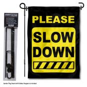 Please Slow Down Garden Flag and Pole Stand