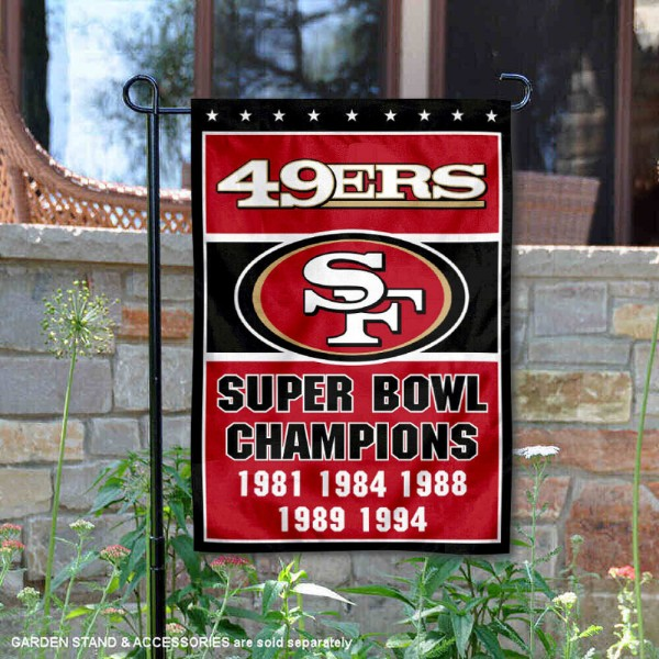 San Francisco 49ers 5 Time Super Bowl Champs Garden Flag is 12.5x18 inches in size, is made of 2-ply polyester, and has two sided screen printed logos and lettering. Available with Express Next Day Ship, our San Francisco 49ers 5 Time Super Bowl Champs Garden Flag is NFL Officially Licensed and is double sided.