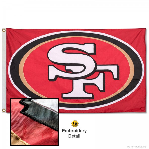 This San Francisco 49ers Embroidered Nylon Flag is double sided, made of nylon, 3'x5', has two metal grommets, indoor or outdoor, and four-stitched fly ends. These San Francisco 49ers Embroidered Nylon Flags are Officially Approved the San Francisco 49ers and NFL.