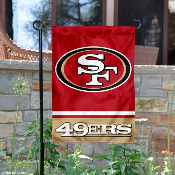 San Francisco 49ers Garden Flag is 12.5x18 inches in size, is made of 2-ply polyester, and has two sided screen printed logos and lettering. Available with Express Next Day Ship, our San Francisco 49ers Garden Flag is NFL Officially Licensed and is double sided.