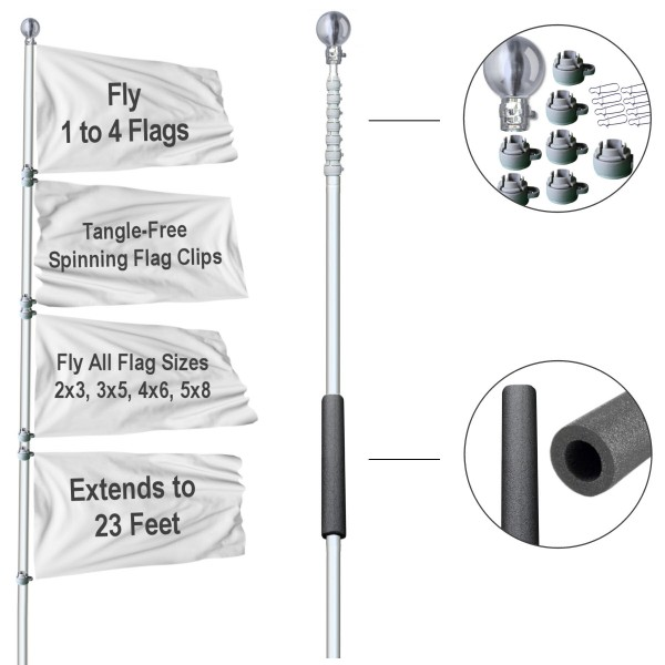 Tailgate Flag Pole is constructed of aluminum and includes six (6) telescoping sections which are adjustable from 60 inches up to 23 feet and any height in-between. Spinning Flag Clips are included to fly up to four (4) flags of varying sizes including 2x3, 3x5, 4x6, and 5x8 feet flags of any combination.