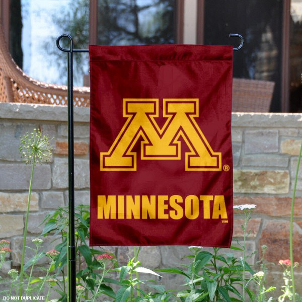 University of Minnesota Garden Flag is made of 100% polyester, measures 13x18 inches, and has screen printed NCAA School insignias and lettering. The University of Minnesota Garden Flag is approved by University of Minnesota and NCAA and university garden flags are great for your entranceway, garden, yard, mailbox, or window.