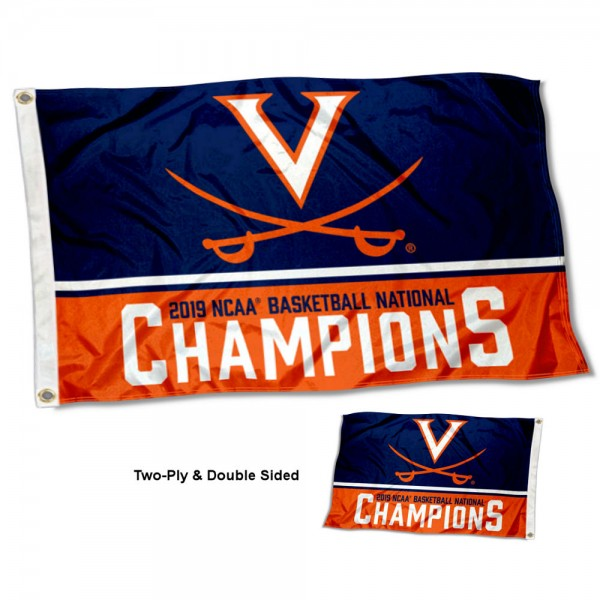 Virginia Cavaliers 2019 NCAA Basketball National Champions Double Sided Flag measures 3'x5', is made of 2 layer 100% polyester, has quadruple stitched flyends for durability, and is readable correctly on both sides. Our Virginia Cavaliers 2019 NCAA Basketball National Champions Double Sided Flag is officially licensed by the university, school, and the NCAA.