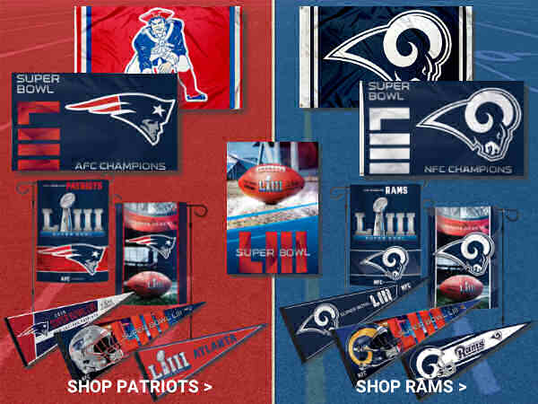 Rams and Patriots Super Bowl LIII Flags and Pennants