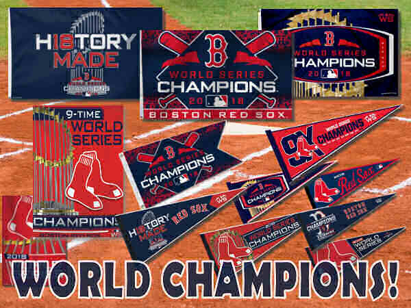 Red Sox 2018 World Series Champions Flags and Banners